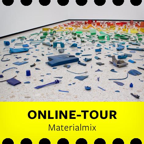Online-Tour Familien: Materialmix