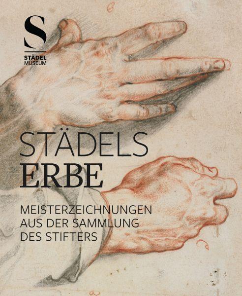 Katalog Städels Erbe (Museumsausgabe)