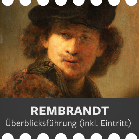 Überblicksführung Rembrandt (inkl. Eintritt)