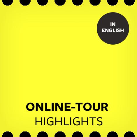 "Online-Tour ""Highlights der Sammlung"" (Englisch)"