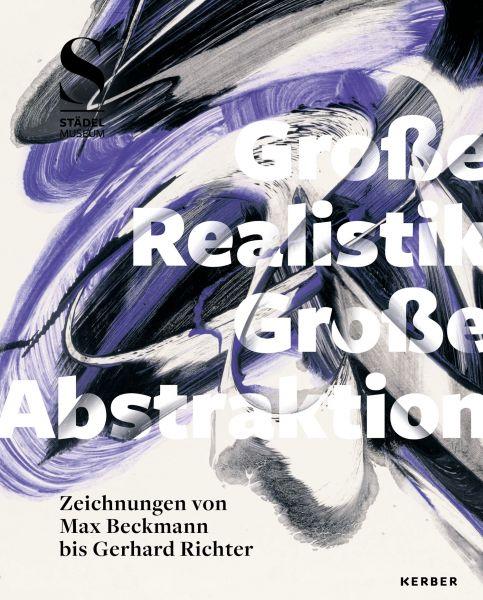 """Katalog """"Große Realistik & Große Abstraktion"""""""