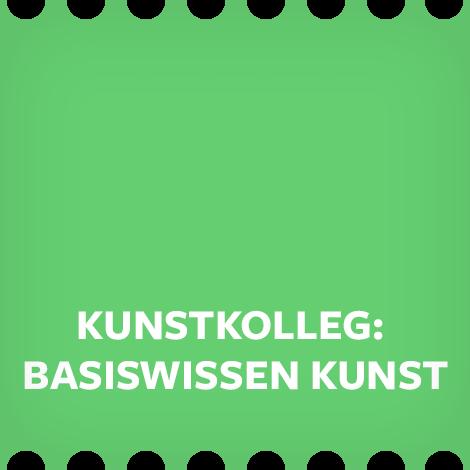 Kunstkolleg: Basiswissen Kunst