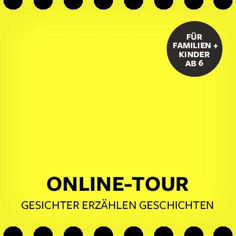 """Online-Tour """"Gesichter erzählen Geschichten"""""""