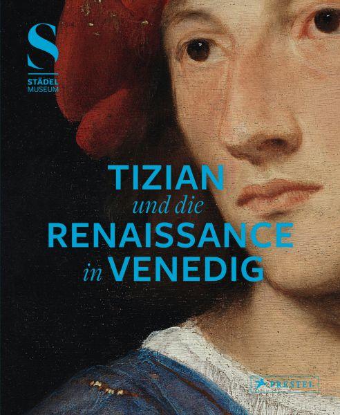 Katalog Tizian und die Renaissance in Venedig (Museumsausgabe)