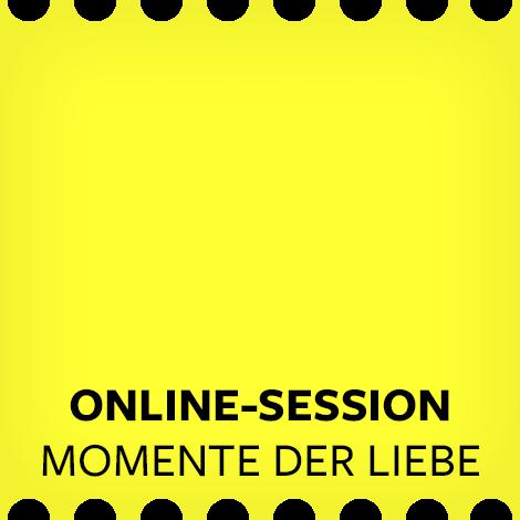 """Online-Session """"Momente der Liebe"""""""