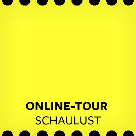 Online-Tour Schaulust