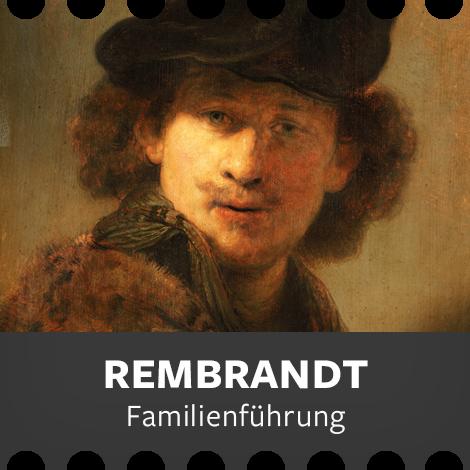 Familienführung Rembrandt (ab 6 Jahren)